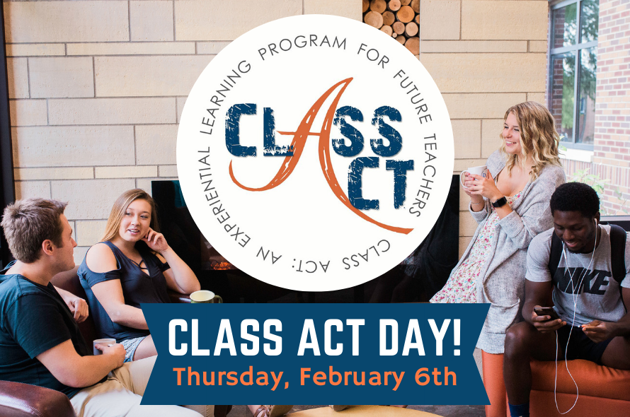 Class Act Day - Thursday, February 6, 2020