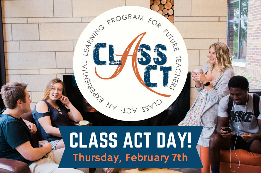 Class Act Day - Thursday, February 7, 2019